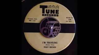 Piney Brown - I'm Travelling