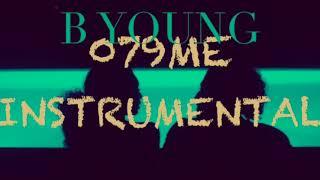 B Young   079ME (INSTRUMENTAL Near Original)