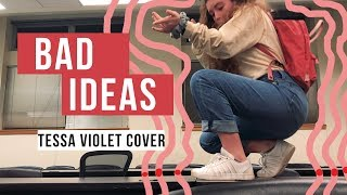 bad ideas // tessa violet ukulele cover