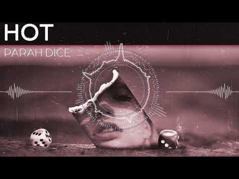 Parah Dice - Hot (Radio Edit)