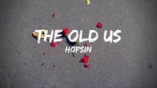 Hopsin   The Old Us(Lyrics)