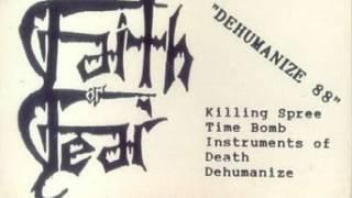Faith or Fear - Time Bomb (Dehumanize 1988 DEMO)