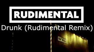Ed Sheeran - Drunk (Rudimental Remix) [Official]