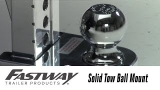 In the Garage with Total Truck Centers™: Fastway FLASH™ Solid Tow Ball Mount