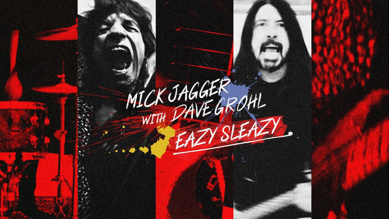 "Mick Jagger  y  Dave Grohl  ""EAZY SLEAZY"""