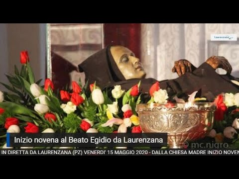 Preview video Video inizio novena Beato Egidio da Laurenzana 2020 Laurenzana 15 maggio 2020
