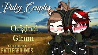 ~Pubg Couples~ (Original Glmm) (read desc)