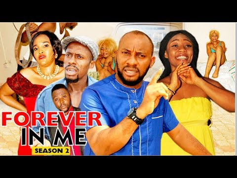 FOREVER IN ME 2 - 2018 LATEST NIGERIAN NOLLYWOOD MOVIES