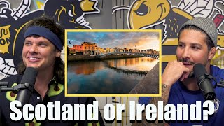 Debate Club: Scotland or Ireland | King and the Sting