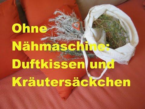 Duftsäckchen & Kräuterkissen herstellen ohne Nähmaschine
