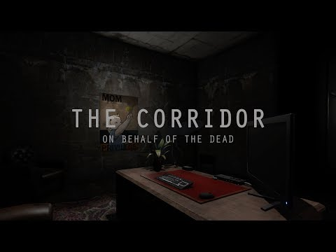 The Corridor: On Behalf Of The Dead - Release Trailer thumbnail