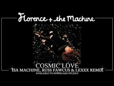Cosmic Love (Isa Machine, Russ Fawcus & Lexxx Remix)