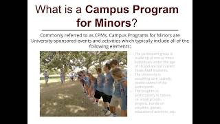 TAMU Campus Programs for Minors Application Overview