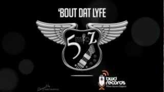 5 M.I.C-Z - 'Bout Dat Lyfe