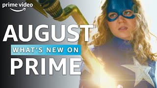 What's New on Prime | August 2020 | Prime Video