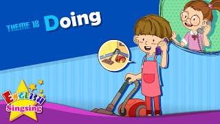 Theme 18. Làm - Bạn đang làm gì? | ESL Sông & Story - Learning English for Kids