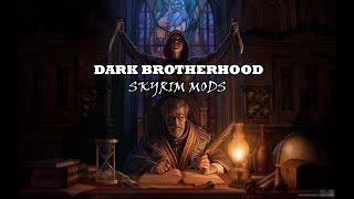 Лучшие моды для Тёмного братства - Skyrim Mods