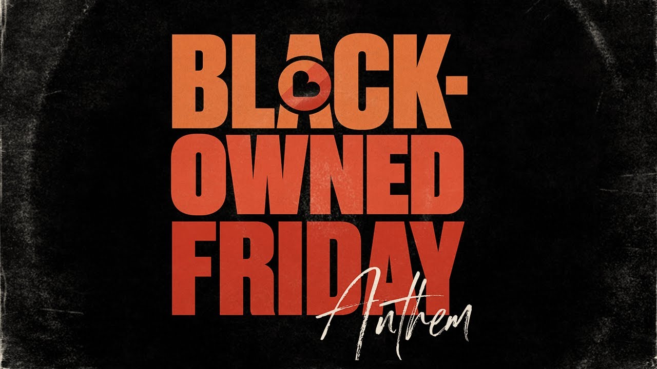 Black-owned Friday anthem jingle