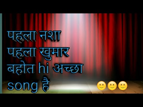 pehla nasha pehla khumar song sung by harshad