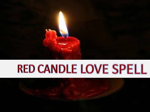 RED CANDLE LOVE SPELL - The greatest White Magic Ex Back Love spell