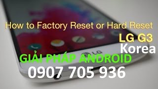 How to hard reset LG G3 F460,LG G3 F400 - Factory reset LG G3 Korea