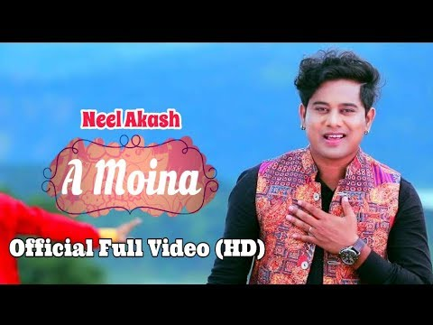 A Moina – Neel Akash   Bihuwan 2   Full Video Song (Official Release)