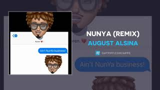 August Alsina - Nunya (Official Audio)