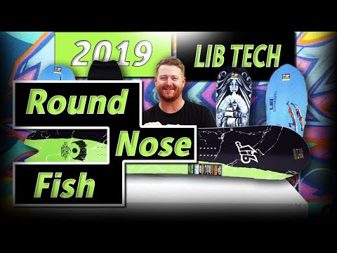 2019 Lib Tech Round Nose Fish Snowboard Review
