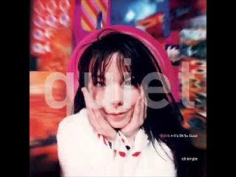It's Oh So Quiet - Björk.