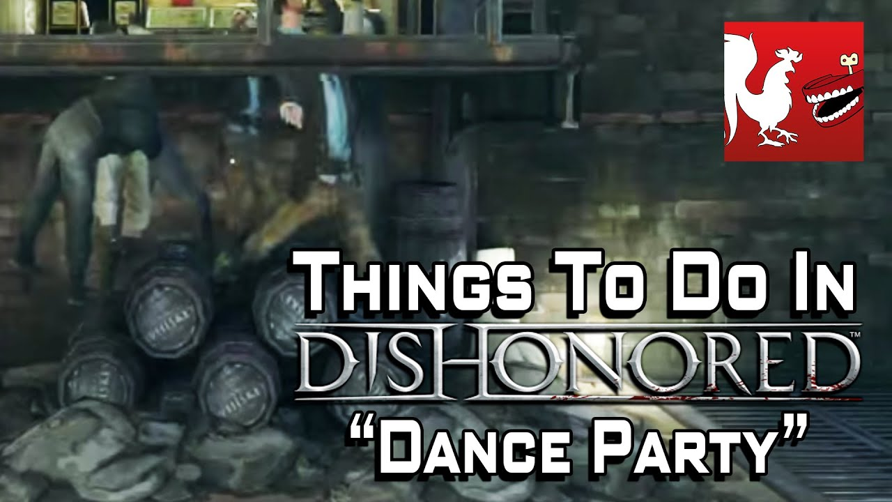 The Best Glitch In Dishonored Gets You A Dance Party With Corpses