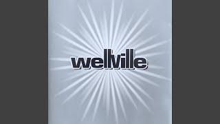 Wellville - Goodbye