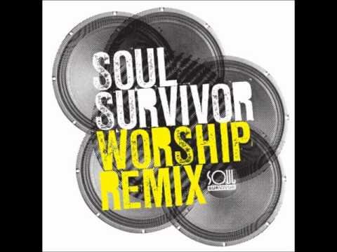 Found In You - Soul Survivor Worship Remix