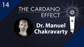 Dr. Manuel Chakravarty, Language Architect - Episode 14 | The Cardano Effect