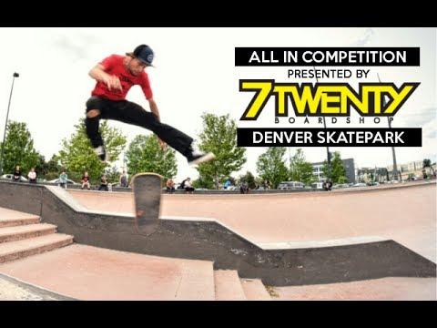 7Twenty Boardshop | Denver Skatepark Contest | June 2017