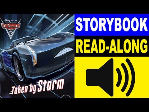 Cars 3 Read Along Story Book | Cars 3 - Taken By Storm | Read Aloud Story Books For Kids