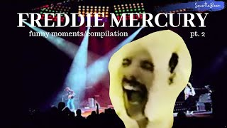 Freddie Mercury compilation/funny moments - part two