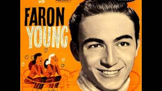 Faron Young ~ Goin' Steady