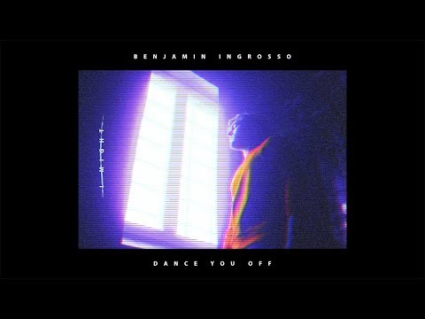 Benjamin Ingrosso - Dance You Off (Video)