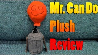 Mr. Can Do Plush Review