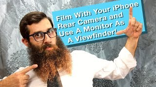How To Film with Your iPhone Rear Camera And Use A Monitor As A Viewfinder!