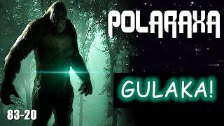Polaraxa 83-20: Gulaka!