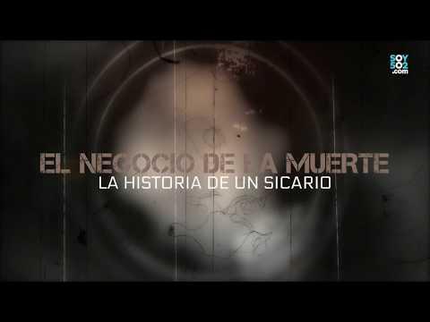 El negocio de la muerte: La historia de un Sicario