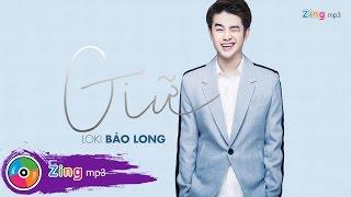 Giữ - Loki Bảo Long (Album)
