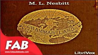 Grammar Land Full Audiobook by M. L. NESBITT Audiobook by Reference Audiobook