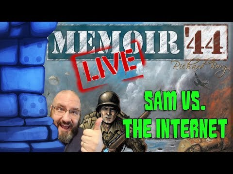 LIVE!!: Sam vs. The Internet: Memoir '44 (Khalkhin-Gol Campaign 1/8)