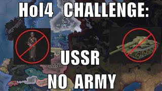 Hearts of Iron 4 Challenge: No Army USSR