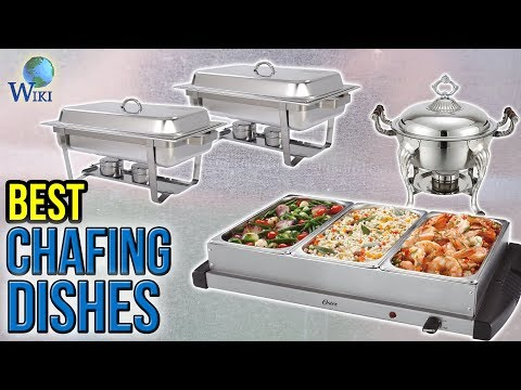10 Best Chafing Dishes 2017