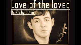 Beatles - Love of the Loved - original key bass & guitars