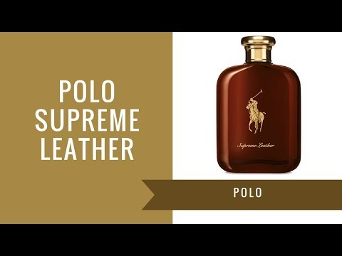 Polo Supreme Leather by Ralph Lauren | Fragrance Review