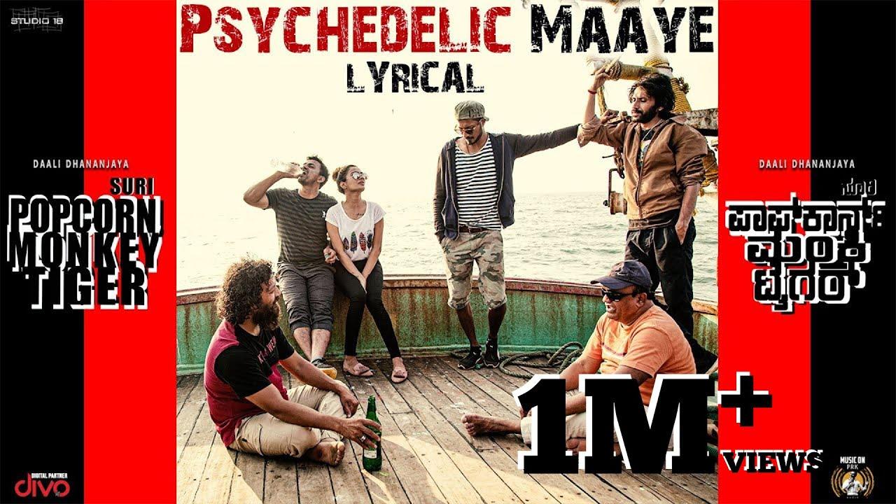 Psychedelic Maaye lyrics - Popcorn Monkey Tiger - spider lyrics
